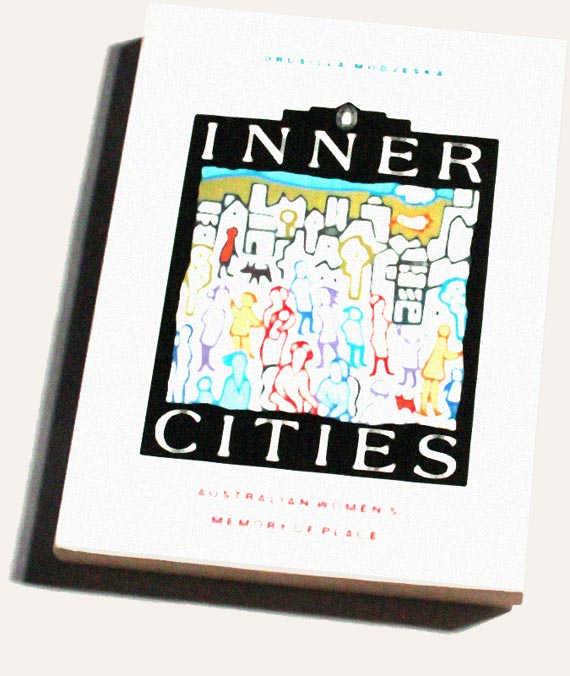 Inner Cities, edited by Drusilla Modjeska